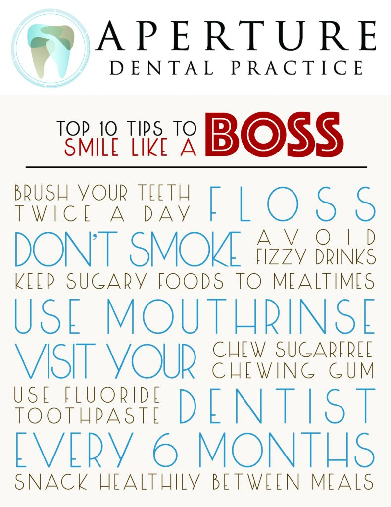 Aperture Dental Practice Top 10 Tips to Smile Like a Boss